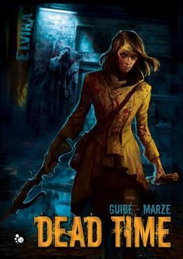 Couverture du livre : Elvira Time, Tome 1 : Dead Time