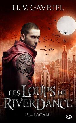 Couverture du livre : Les Loups de Riverdance, Tome 3 : Logan