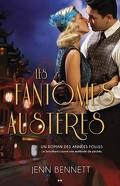 Roaring Twenties, Tome 3 : Les Fantômes Austères