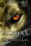 couverture Alphas, tome 1 : La Revanche de la Louve