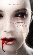La Messagère, Tome 2 : Les Guerriers de Karok