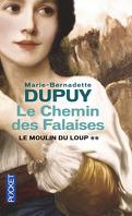Le Moulin du Loup, tome 2 : Le chemin des falaises