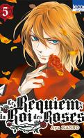 Le Requiem du Roi des roses, tome 5