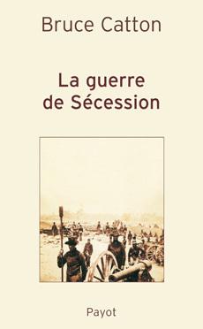 Couverture du livre : La guerre de Sécession