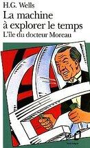La Machine à explorer le temps, suivi de L'île du docteur Moreau