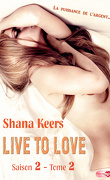 Live to love - Saison 2, Tome 2