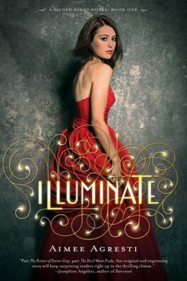 Couverture du livre : Gilded Wings, Tome 1 : Illuminate