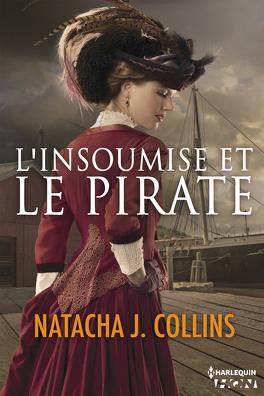 Couverture du livre : L'insoumise et le pirate