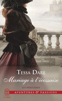 Couverture du livre : Les Héritières, Tome 3 : Mariage à l'écossaise