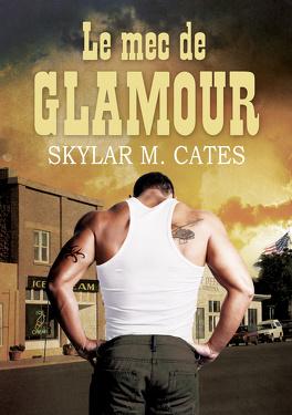 Couverture du livre : Les Mecs, Tome 1 : Le mec de Glamour