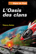 l'Oasis des clans (la quête d'Alcoria tome 1)