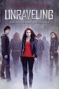 Unraveling, Tome 1: Unraveling