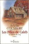 couverture Les filles de Caleb, tome 1 : Le Chant du coq
