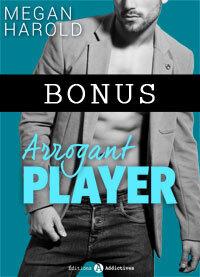 Couverture du livre : Arrogant Player - Bonus : Surgie du passé