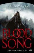 Blood Song, Tome 1 : La Voix du sang