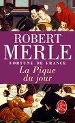 Fortune de France, tome 6 : La Pique du jour