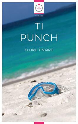 Couverture du livre : Ti Punch [Nouvelle]
