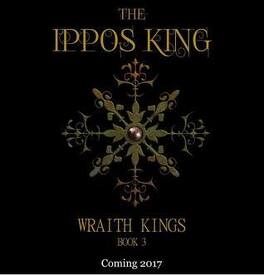 Couverture du livre : Wraith King, tome 3 : The Ippos King