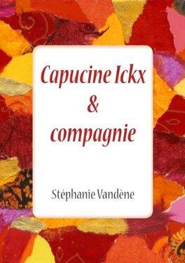 Couverture du livre : Capucine Ickx & compagnie