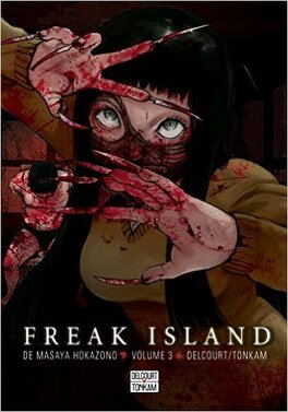 Couverture du livre : Freak Island, Tome 3