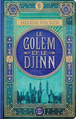 Couverture du livre : Le Golem et le Djinn, Tome 1
