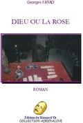 Dieu ou la rose
