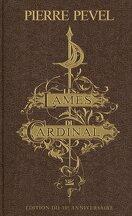 Les Lames du Cardinal, L'Intégrale