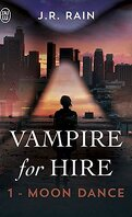 Vampire For Hire, Tome 1 : Moon Dance