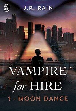 Couverture du livre : Vampire For Hire, Tome 1 : Moon Dance