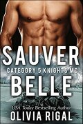 Category 5 Knights MC, Tome 1 : Sauver Belle