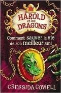 Harold et les Dragons, Tome 10 : Comment sauver la vie de son meilleur ami ?