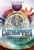 Les Cartographes, Tome 2 : Le Passage d'Or