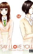 Say I Love You, tome 14