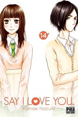 Couverture du livre : Say I Love You, tome 14