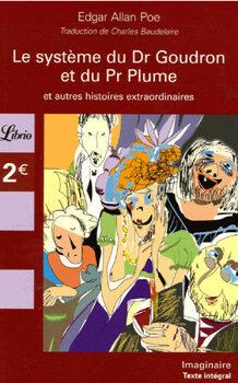 Couverture du livre : Le système du Dr Goudron et du Pr Plume