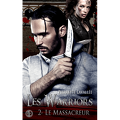 Les Warriors, Tome 2 : Le Massacreur