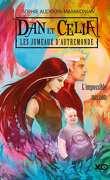 Dan et Célia - Les Jumeaux d'Autremonde, Tome 1 : L'Impossible Mission