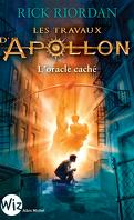 Les Travaux d'Apollon, Tome 1 : L'Oracle caché