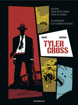 Couverture du livre : Tyler Cross, tome 1