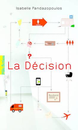 Couverture du livre : La Décision