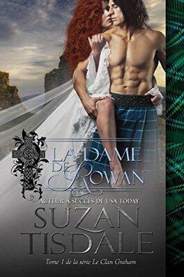 Couverture du livre : Le Clan Graham, Tome 1 : La Dame de Rowan
