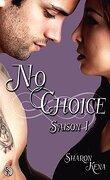 No Choice Saison 1