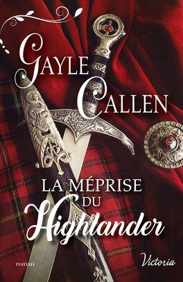 Couverture du livre : Noces écossaises, Tome 1 : La Méprise du Highlander