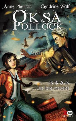 Couverture du livre : Oksa Pollock, Tome 4 : Les Liens maudits