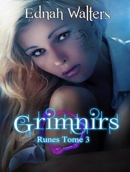 Couverture du livre : Runes, tome 3 : Grimnirs