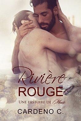 Couverture du livre : Une histoire de meute, Tome 2 : Rivière rouge