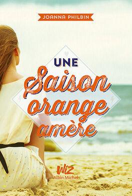 Couverture du livre : Une saison orange amère