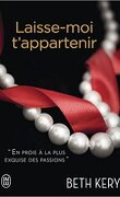 Because you are mine, Tome 4 : Laisse-moi t'appartenir