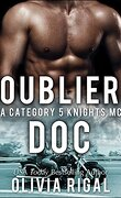 Category 5 Knights MC, Tome 2 : Oublier Doc
