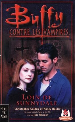 Couverture du livre : Buffy contre les vampires, tome 13 : Loin de Sunnydale